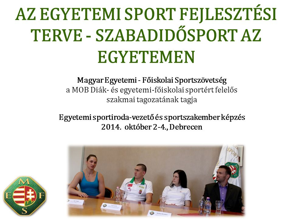 Az egyetemi sport fejlesztési terve - szabadidősport az egyetemen