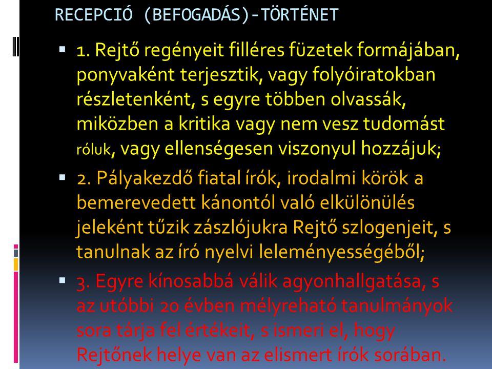 RECEPCIÓ (BEFOGADÁS)-TÖRTÉNET