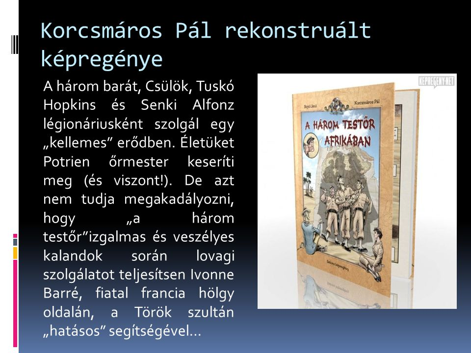 Korcsmáros Pál rekonstruált képregénye