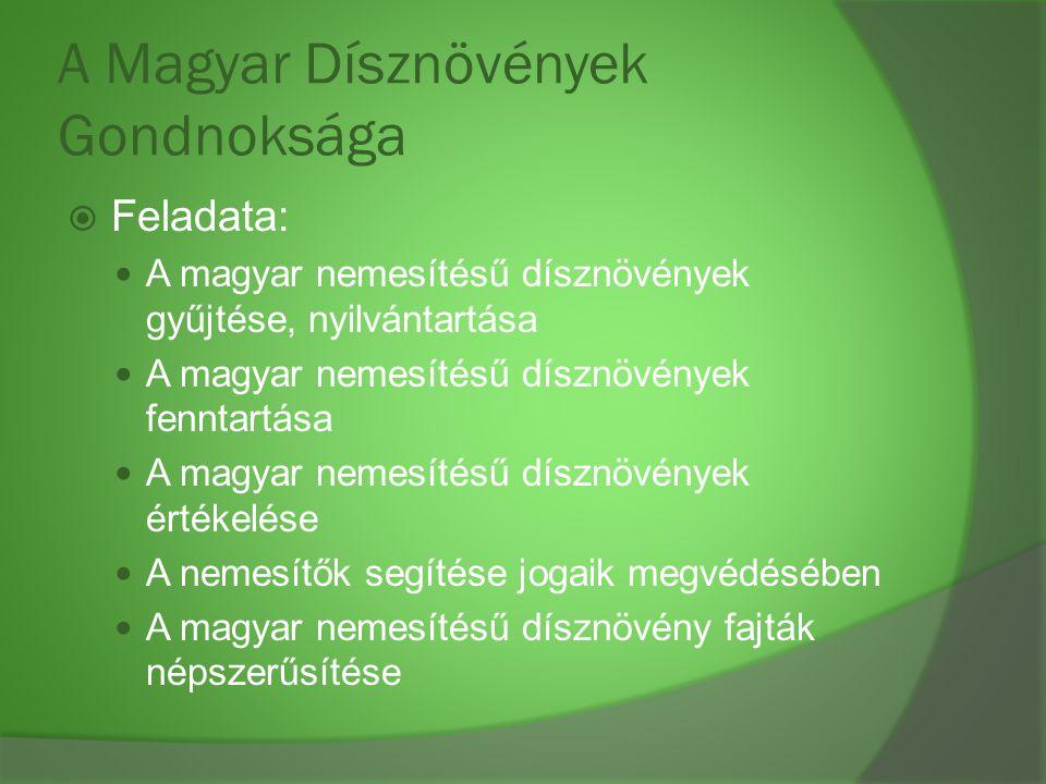 A Magyar Dísznövények Gondnoksága