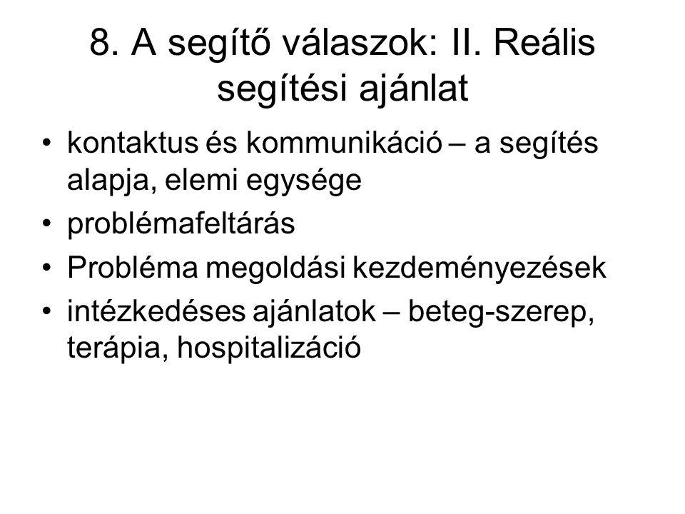 8. A segítő válaszok: II. Reális segítési ajánlat
