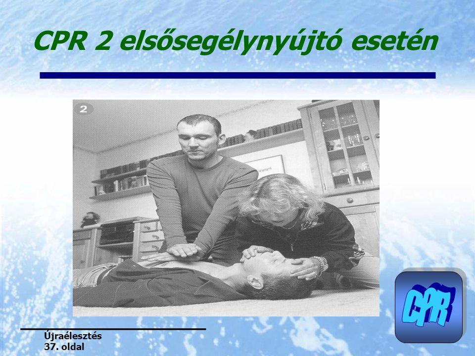 CPR 2 elsősegélynyújtó esetén