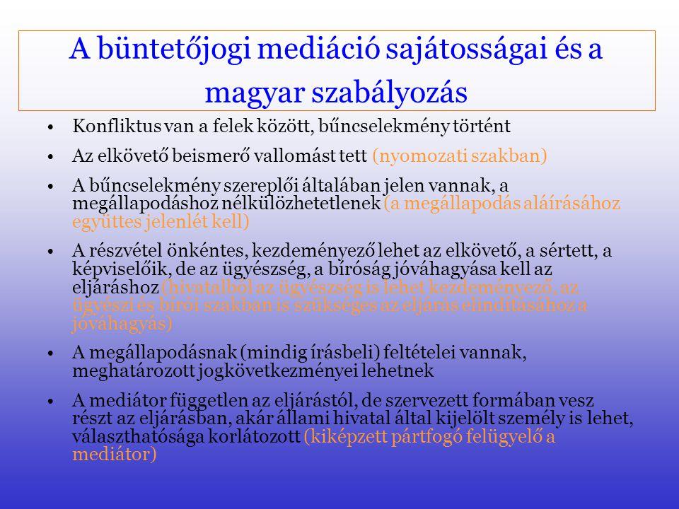 A büntetőjogi mediáció sajátosságai és a magyar szabályozás