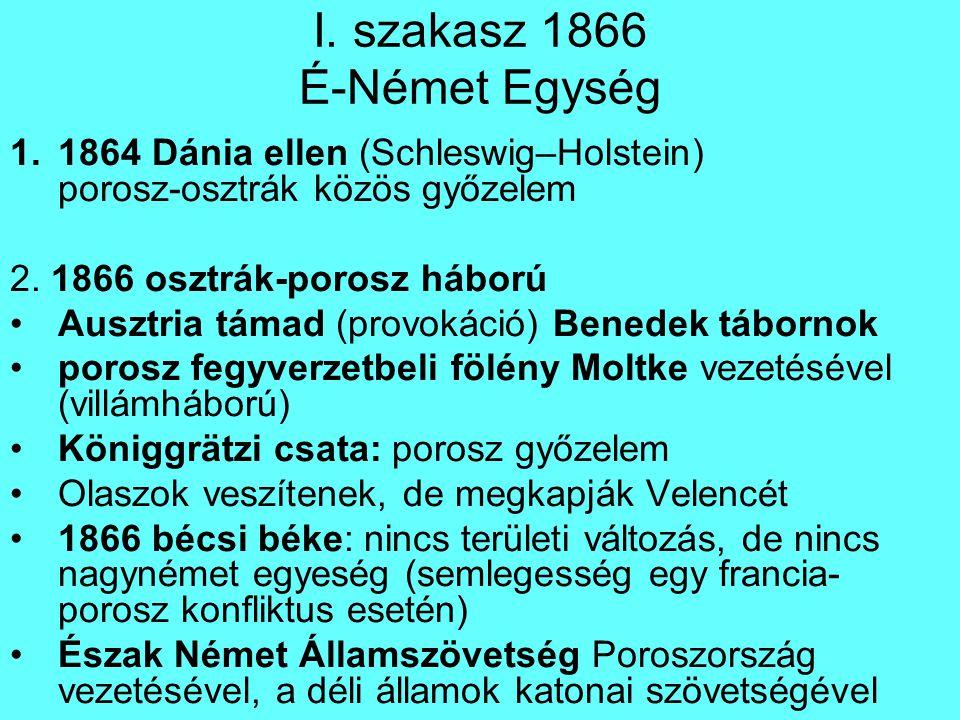 I. szakasz 1866 É-Német Egység
