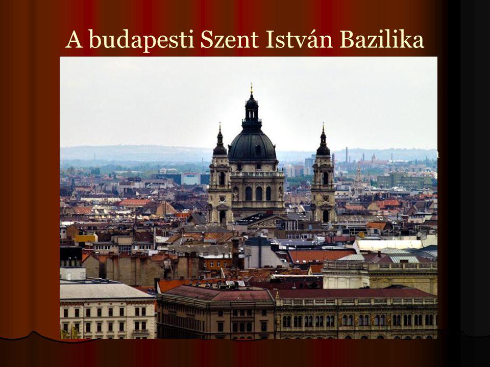 A budapesti Szent István Bazilika