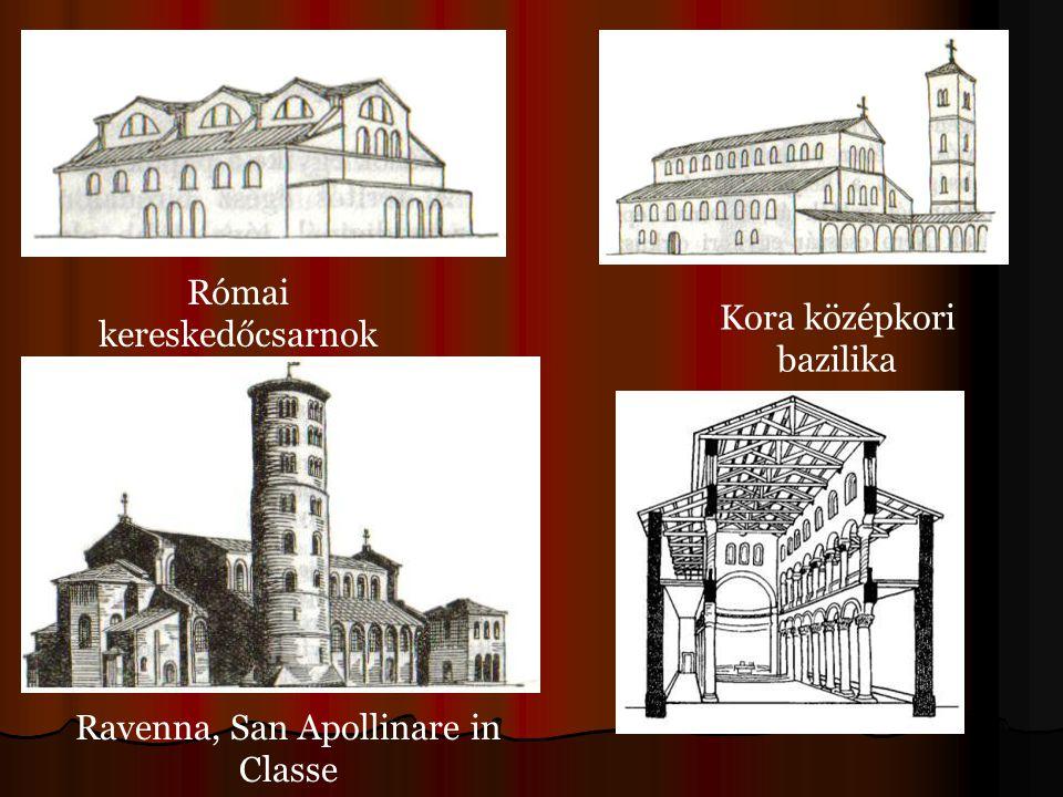 Római kereskedőcsarnok Kora középkori bazilika