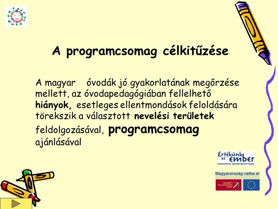 A programcsomag célkitűzése