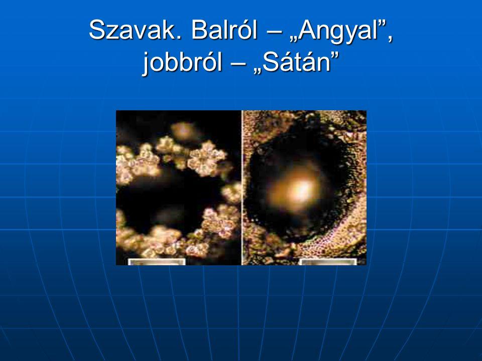 """Szavak. Balról – """"Angyal , jobbról – """"Sátán"""