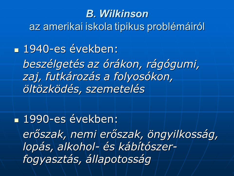 B. Wilkinson az amerikai iskola tipikus problémáiról