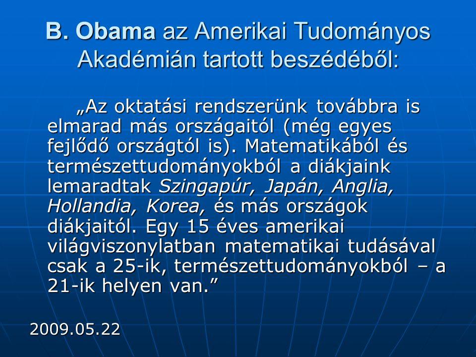 B. Obama az Amerikai Tudományos Akadémián tartott beszédéből: