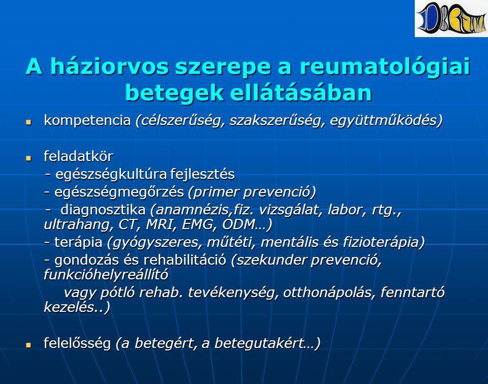 A háziorvos szerepe a reumatológiai betegek ellátásában