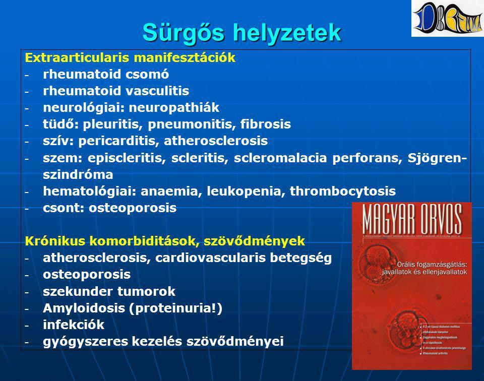 Sürgős helyzetek Extraarticularis manifesztációk rheumatoid csomó