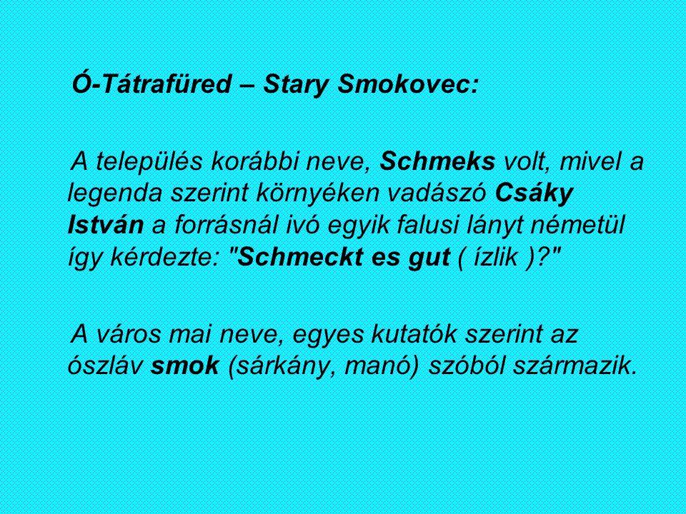 Ó-Tátrafüred – Stary Smokovec: