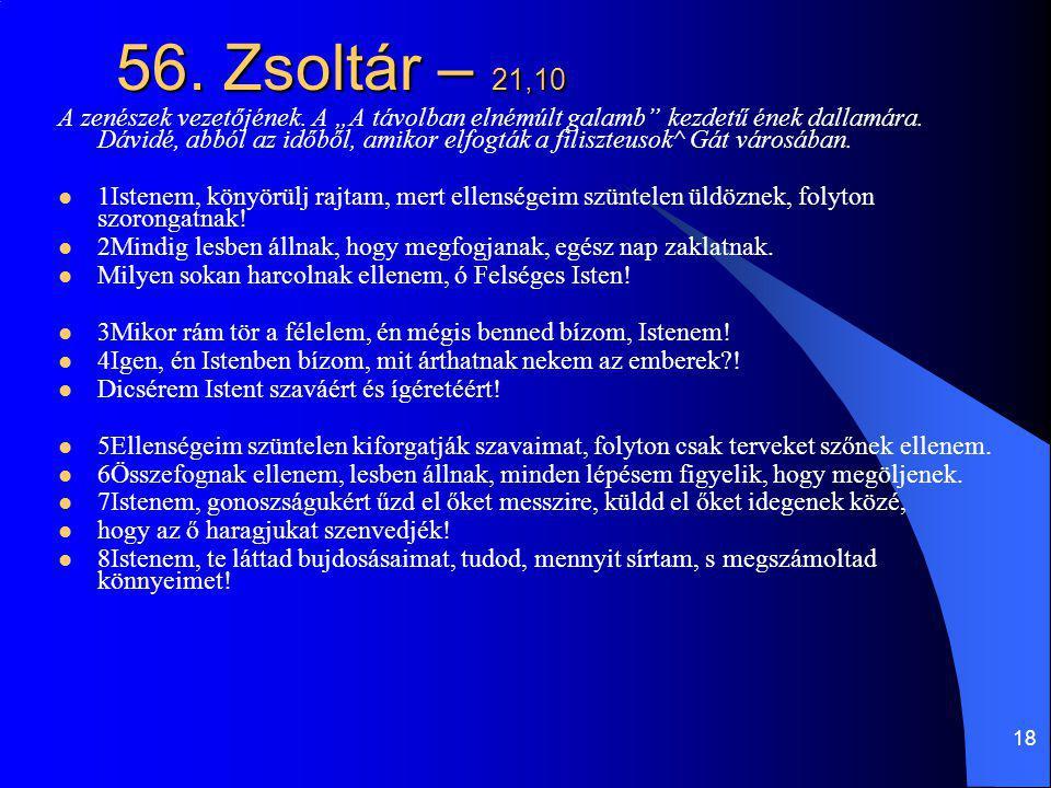56. Zsoltár – 21,10