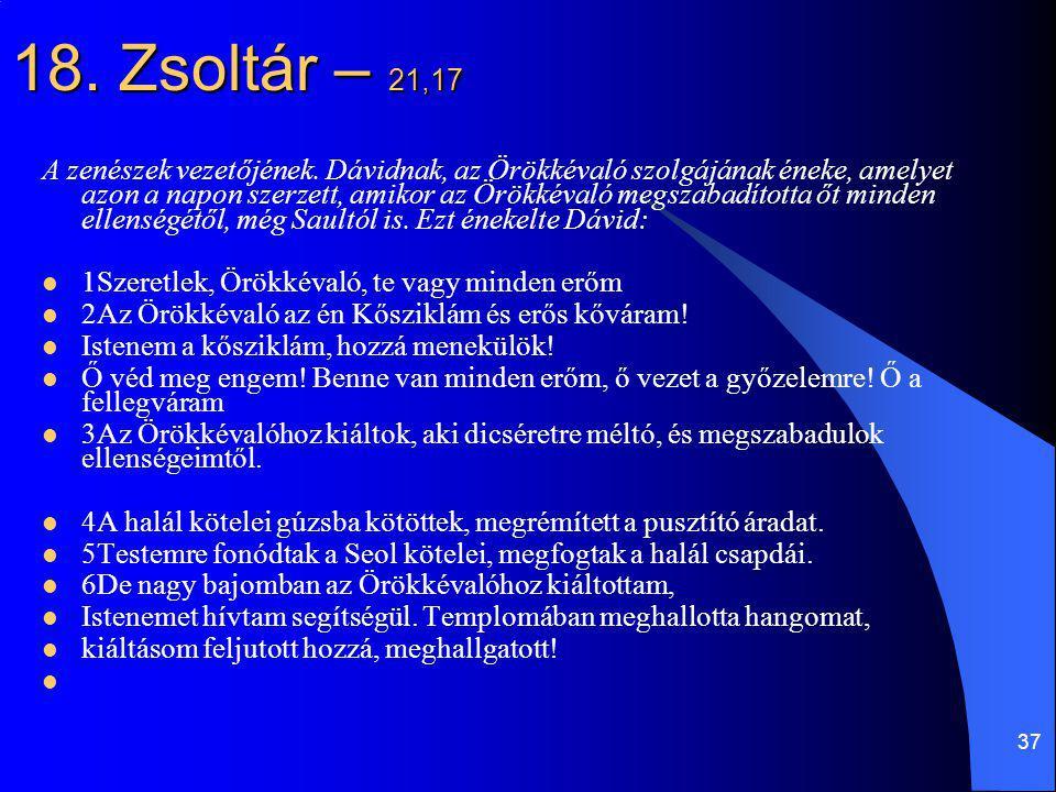 18. Zsoltár – 21,17