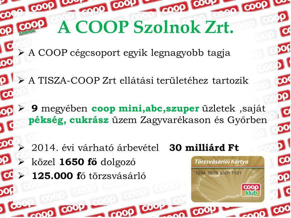 A COOP Szolnok Zrt. A COOP cégcsoport egyik legnagyobb tagja