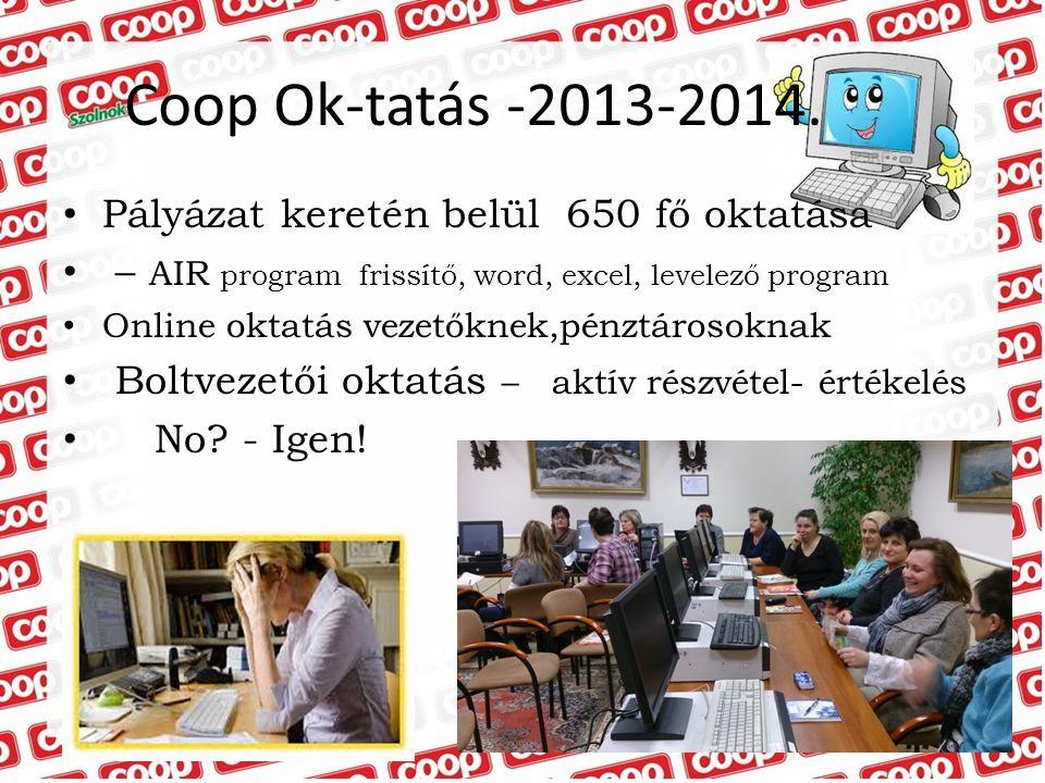 Coop Ok-tatás -2013-2014. Pályázat keretén belül 650 fő oktatása