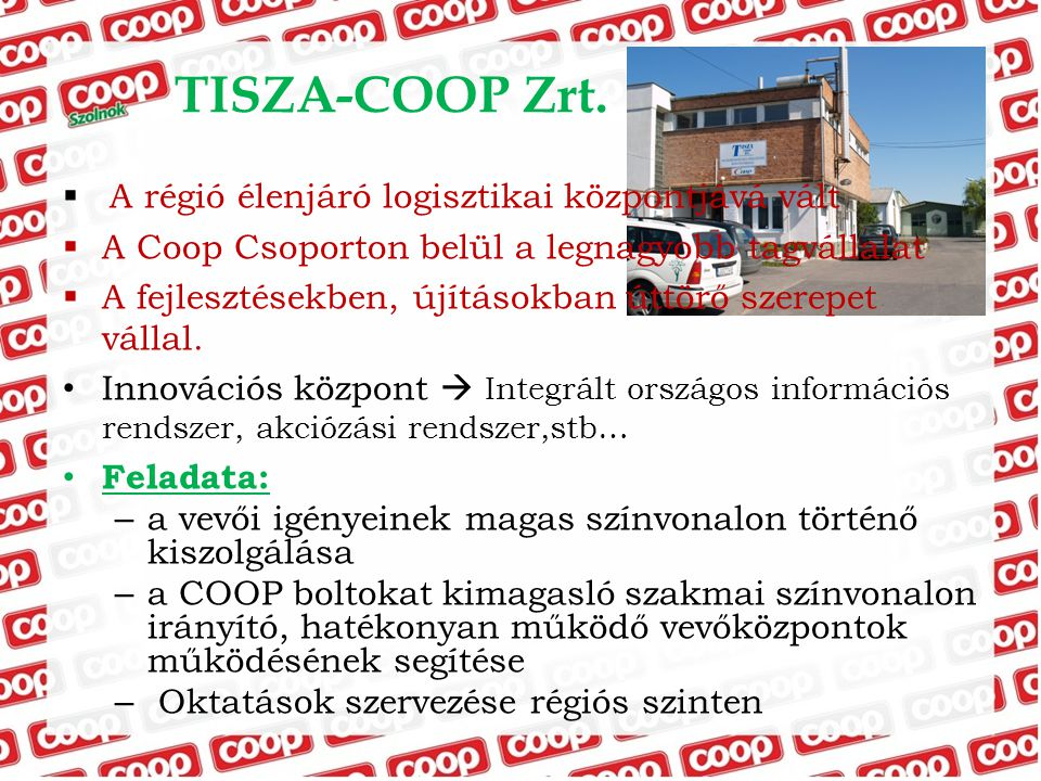 TISZA-COOP Zrt. A régió élenjáró logisztikai központjává vált
