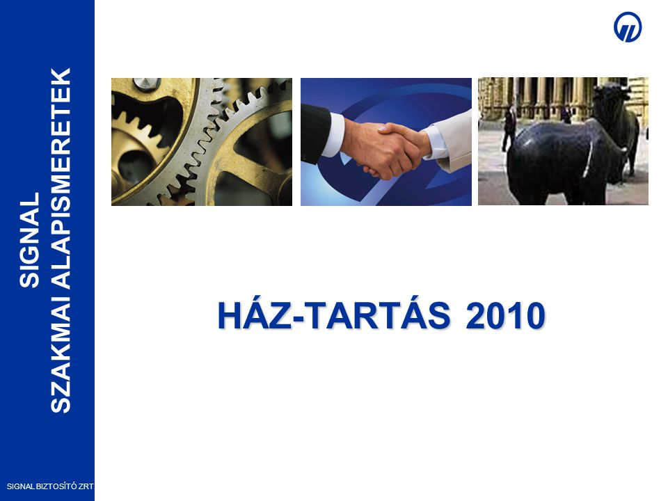 HÁZ-TARTÁS 2010