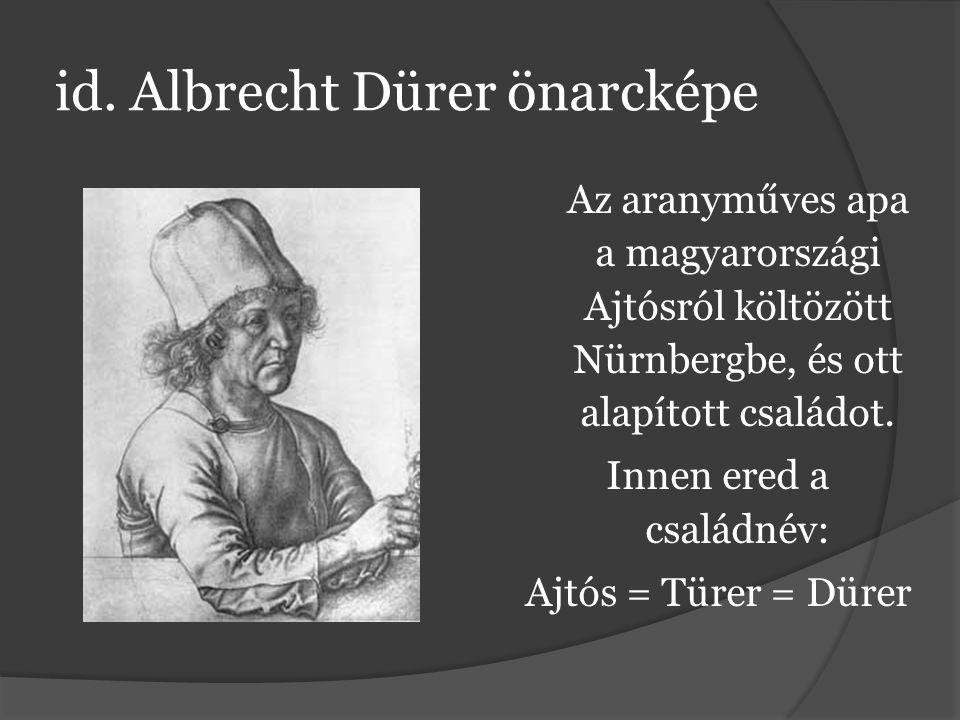 id. Albrecht Dürer önarcképe