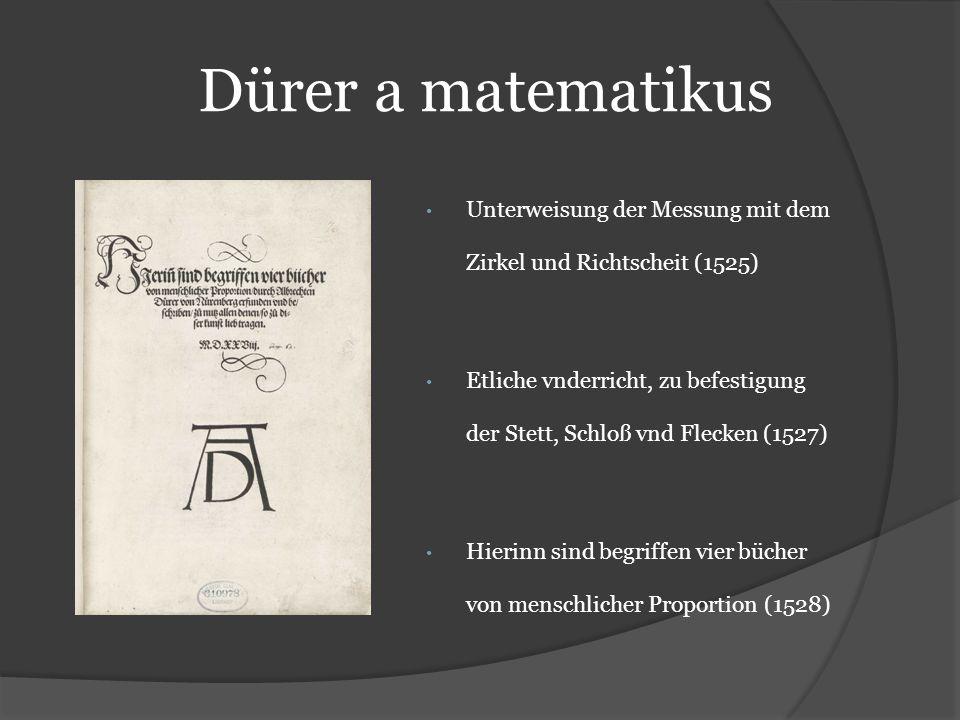 Dürer a matematikus Unterweisung der Messung mit dem Zirkel und Richtscheit (1525)