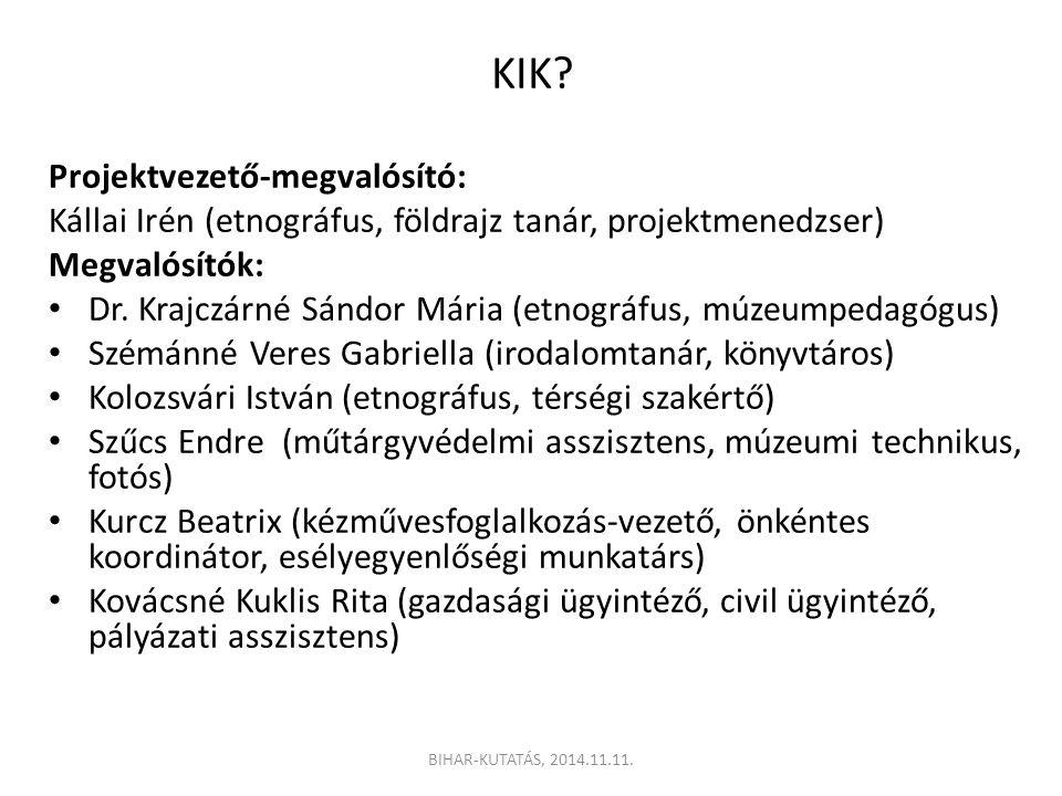 KIK Projektvezető-megvalósító: