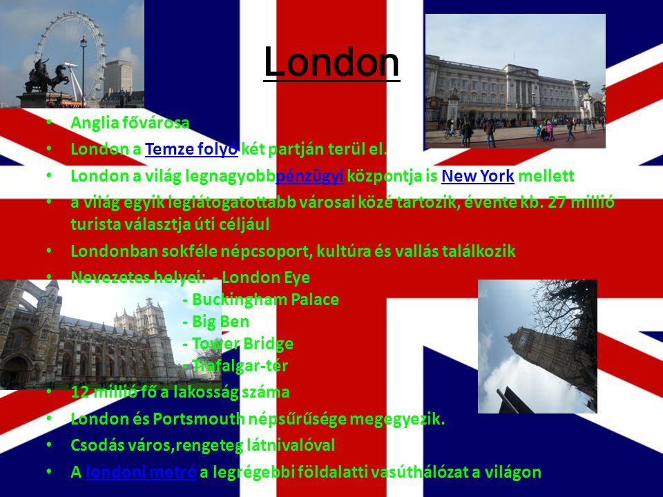 London Anglia fővárosa London a Temze folyó két partján terül el.