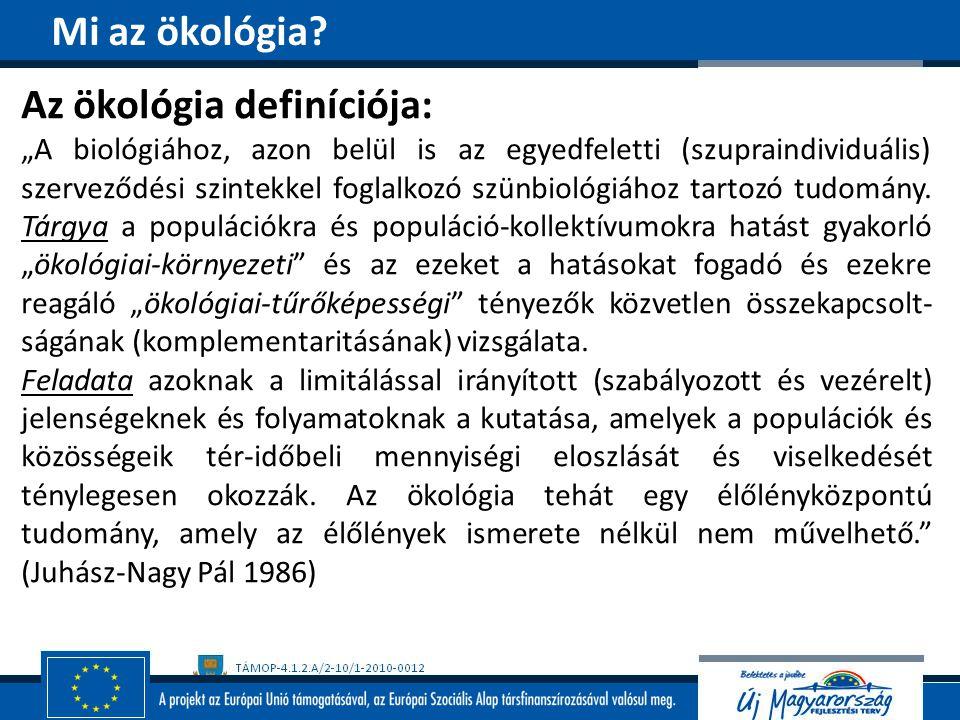 Az ökológia definíciója:
