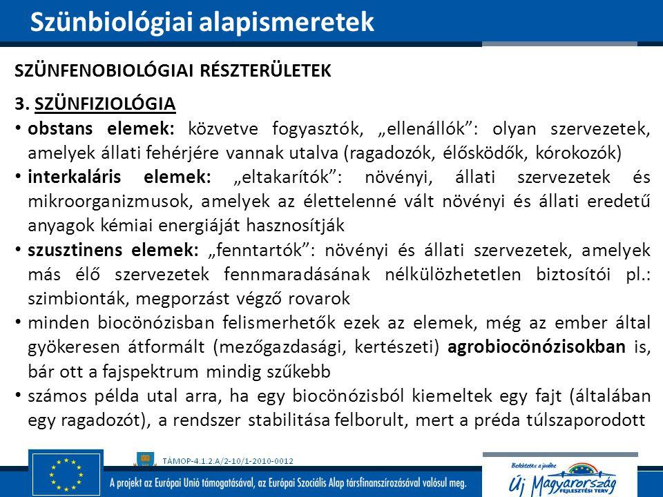 Szünbiológiai alapismeretek