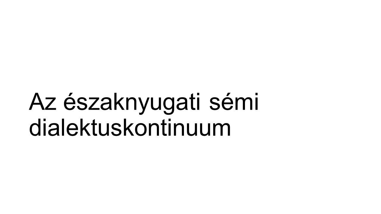 Az északnyugati sémi dialektuskontinuum