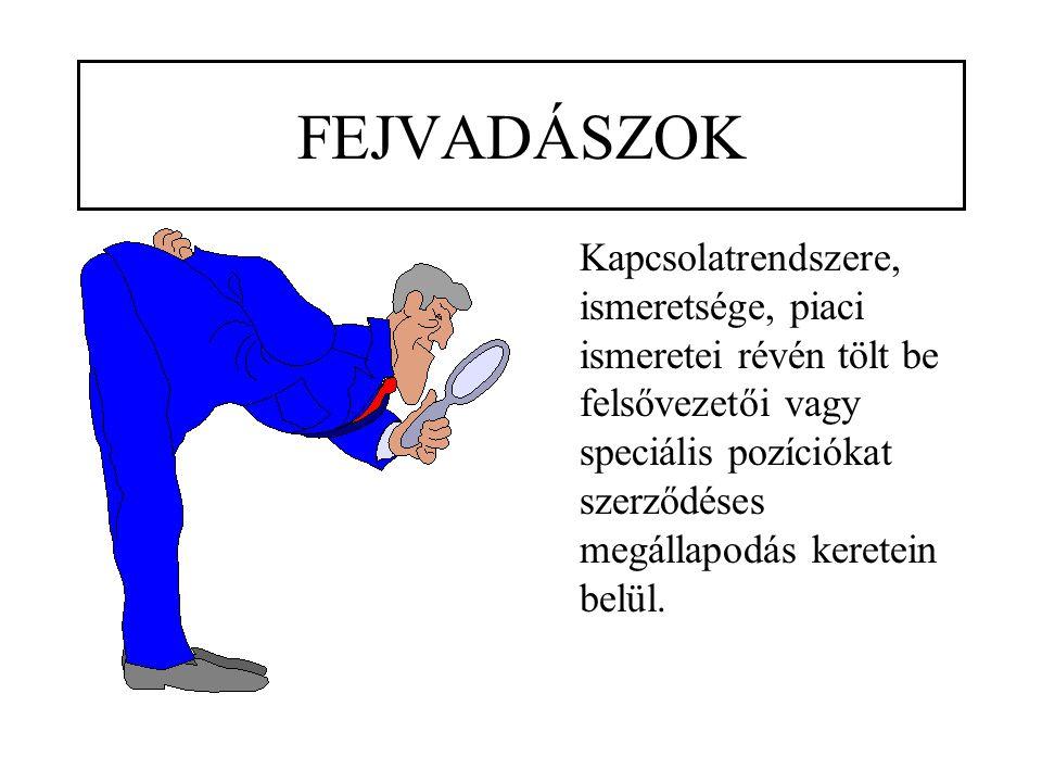 FEJVADÁSZOK