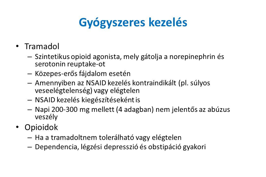 Gyógyszeres kezelés Tramadol Opioidok