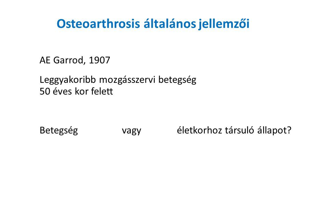 Osteoarthrosis általános jellemzői