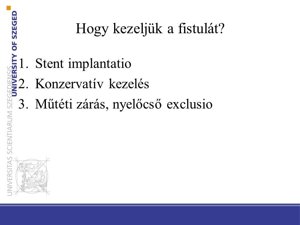 Hogy kezeljük a fistulát