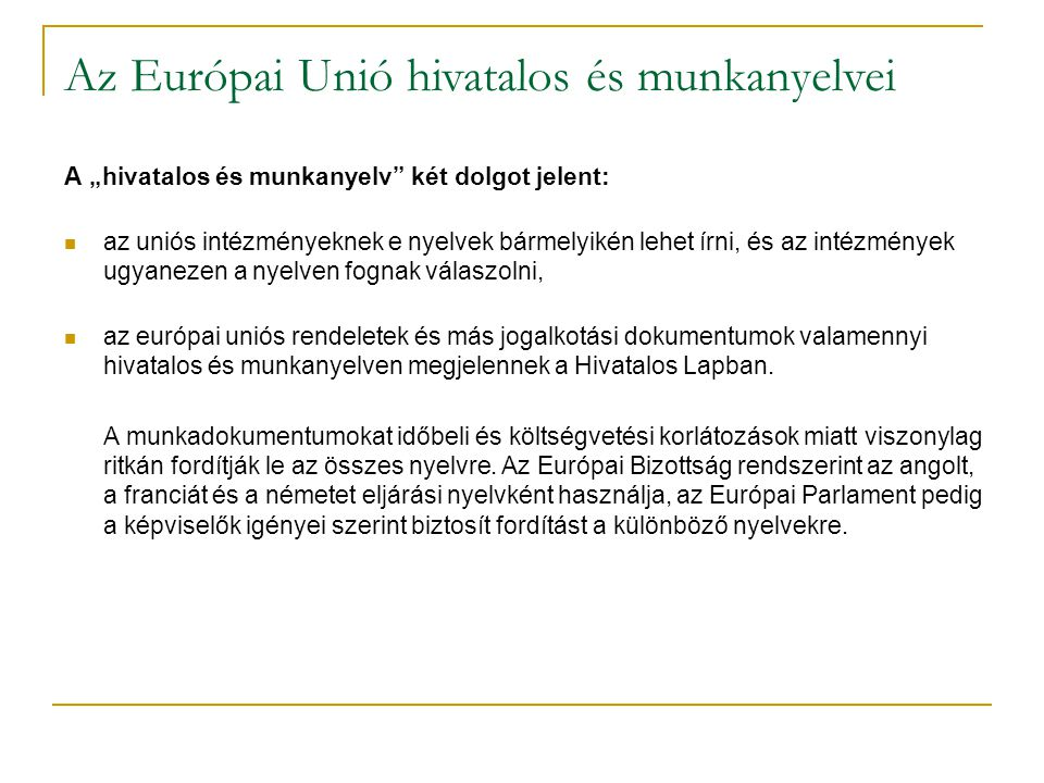 Az Európai Unió hivatalos és munkanyelvei