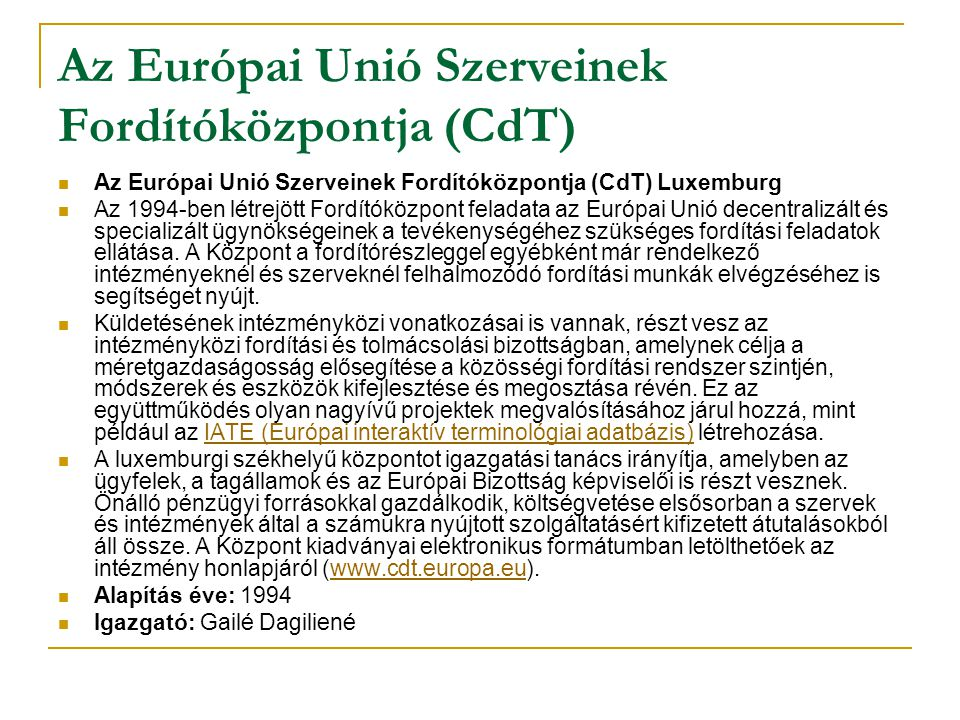 Az Európai Unió Szerveinek Fordítóközpontja (CdT)