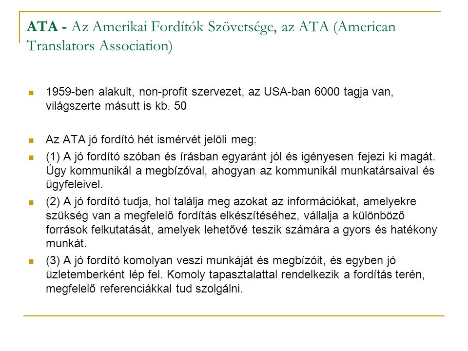 ATA - Az Amerikai Fordítók Szövetsége, az ATA (American Translators Association)