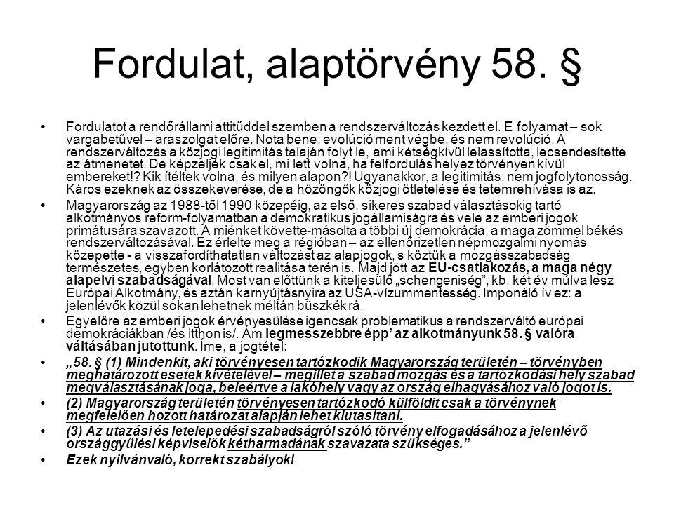 Fordulat, alaptörvény 58. §