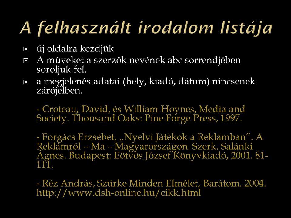 A felhasznált irodalom listája