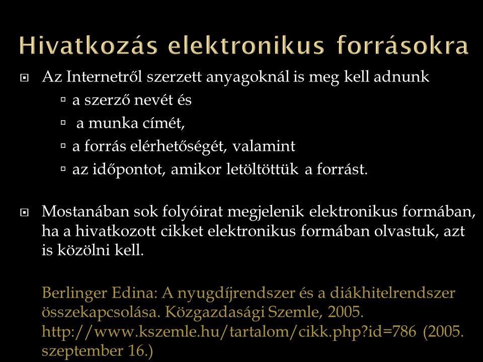 Hivatkozás elektronikus forrásokra