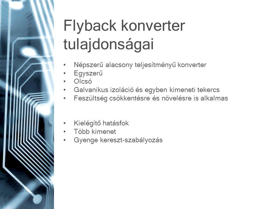 Flyback konverter tulajdonságai