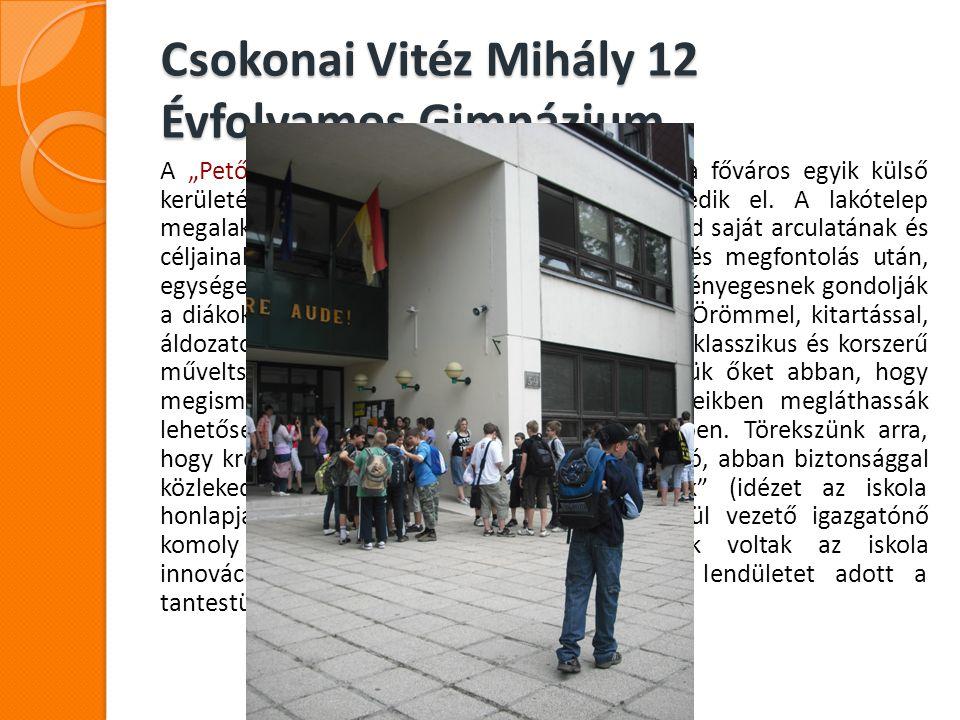 Csokonai Vitéz Mihály 12 Évfolyamos Gimnázium