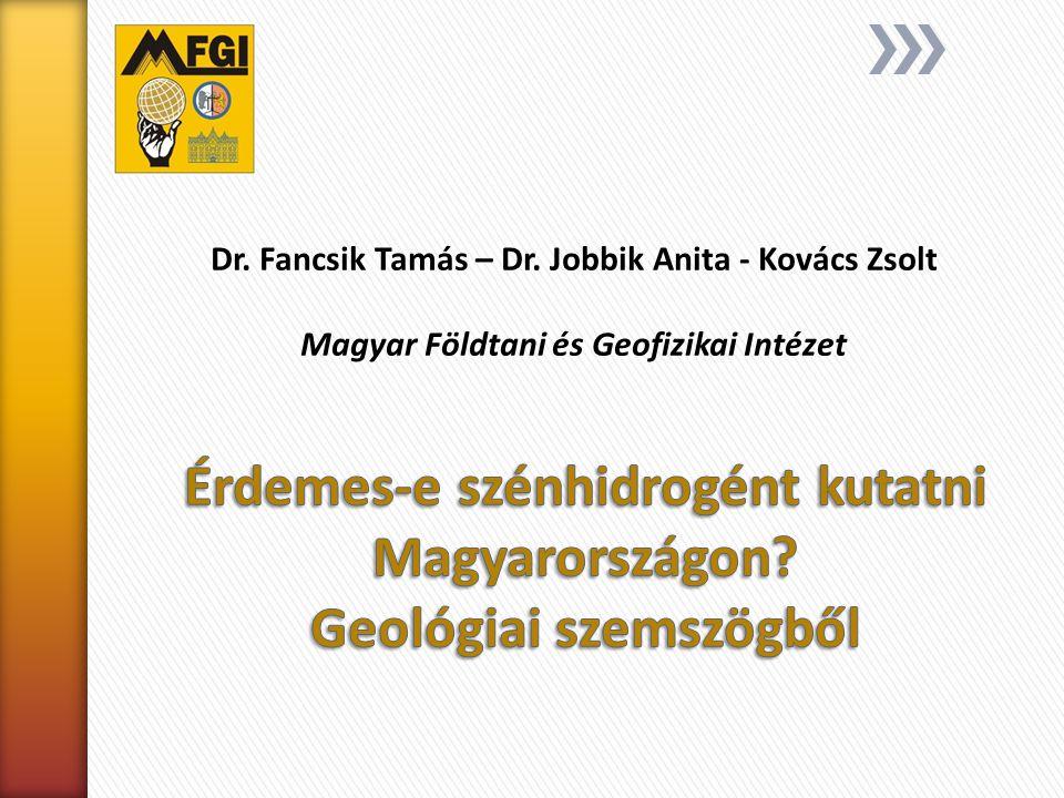 Érdemes-e szénhidrogént kutatni Magyarországon Geológiai szemszögből