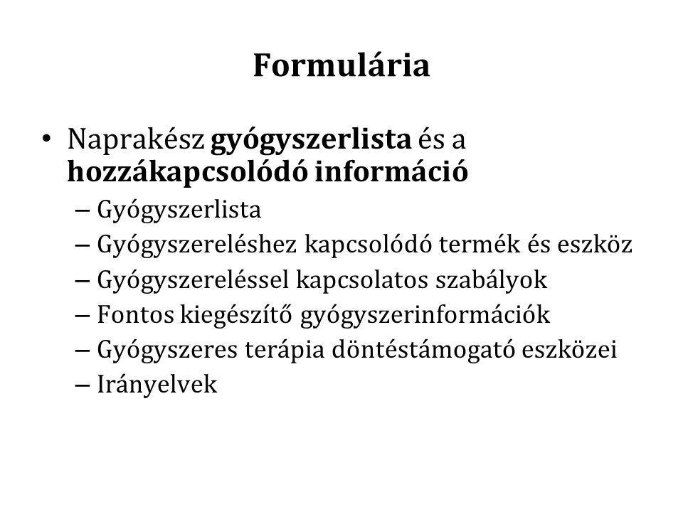 Formulária Naprakész gyógyszerlista és a hozzákapcsolódó információ