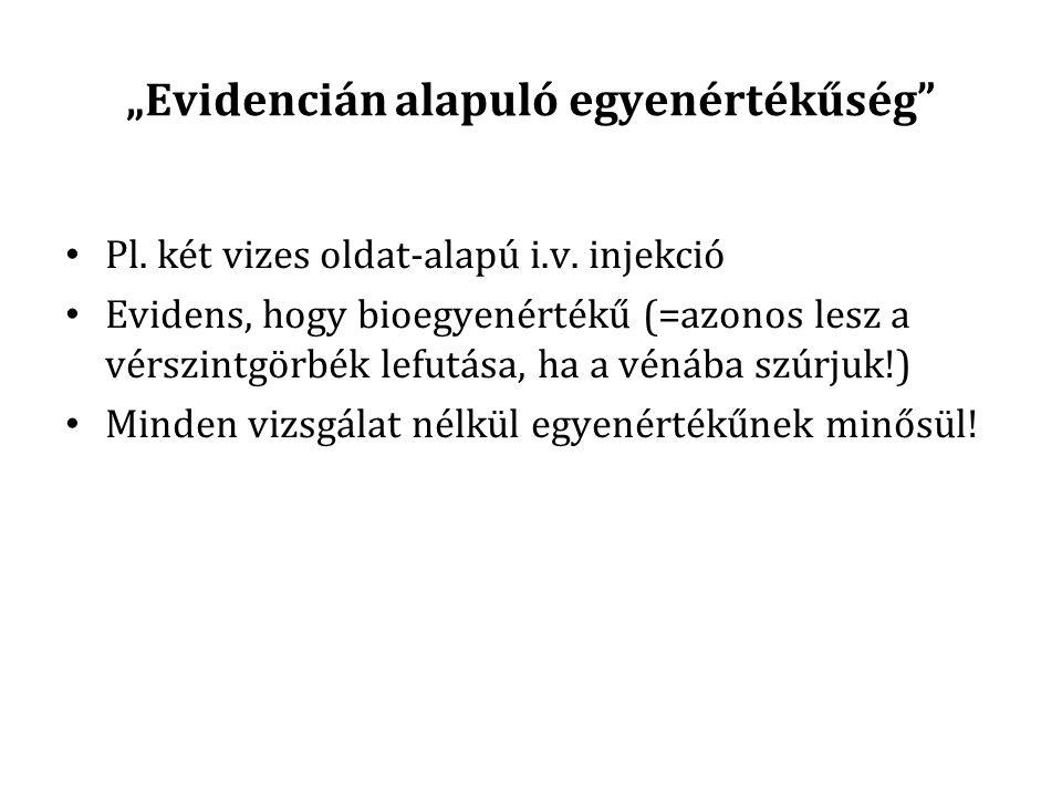 """""""Evidencián alapuló egyenértékűség"""