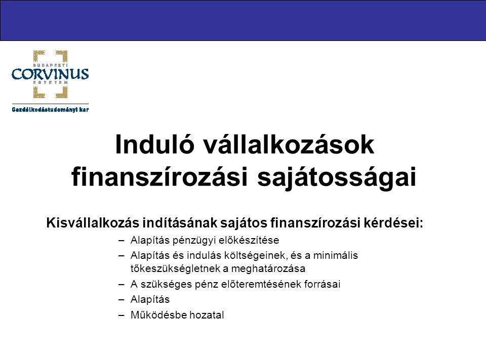 Induló vállalkozások finanszírozási sajátosságai