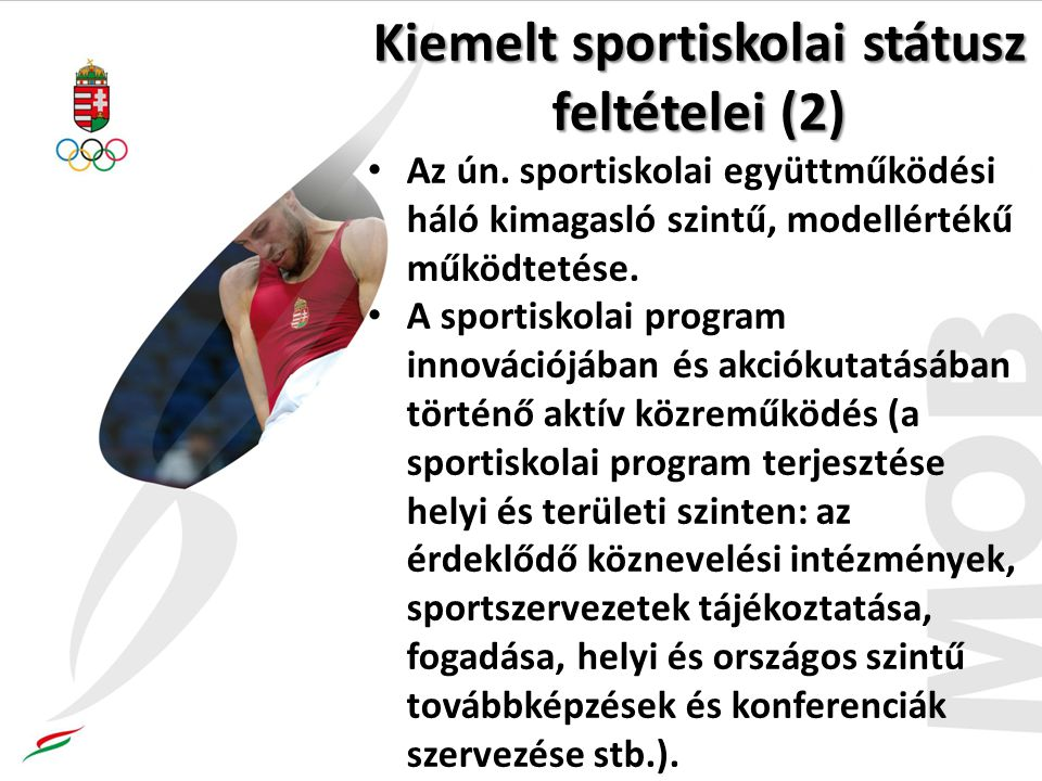Kiemelt sportiskolai státusz feltételei (2)