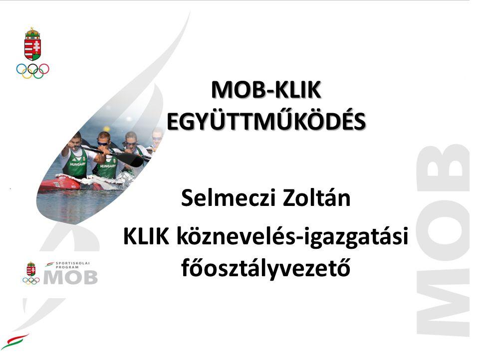 MOB-KLIK EGYÜTTMŰKÖDÉS KLIK köznevelés-igazgatási főosztályvezető