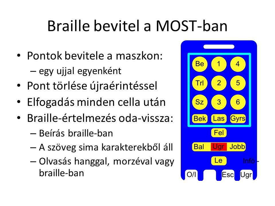 Braille bevitel a MOST-ban