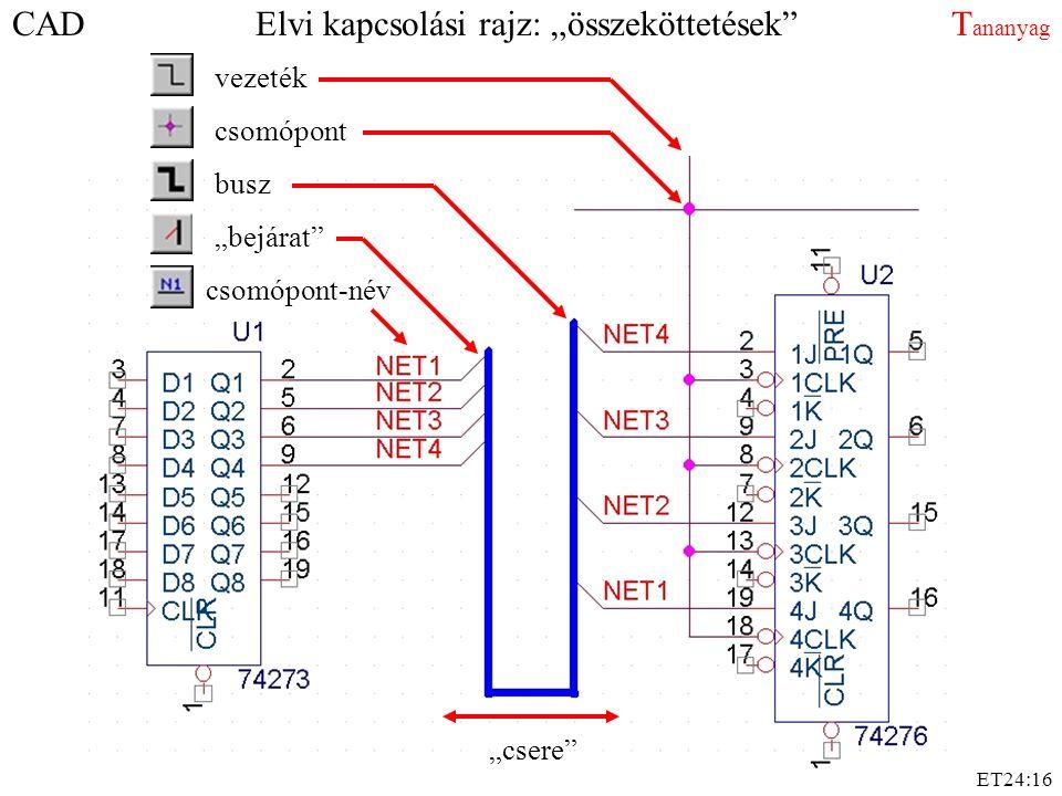 """CAD Elvi kapcsolási rajz: """"összeköttetések Tananyag"""